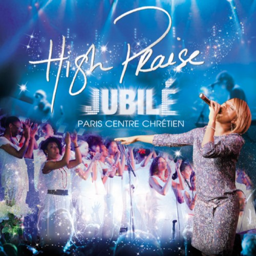 Paris centre chrétien-High Praise Jubilé