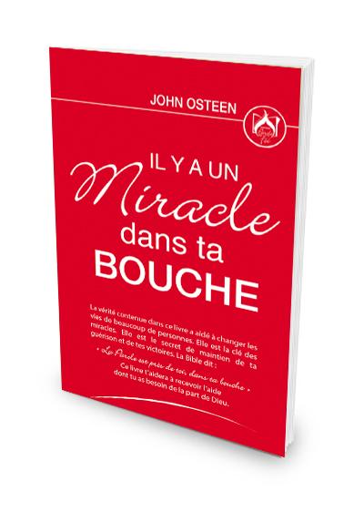 Il y a un Miracle dans ta bouche - John Osteen
