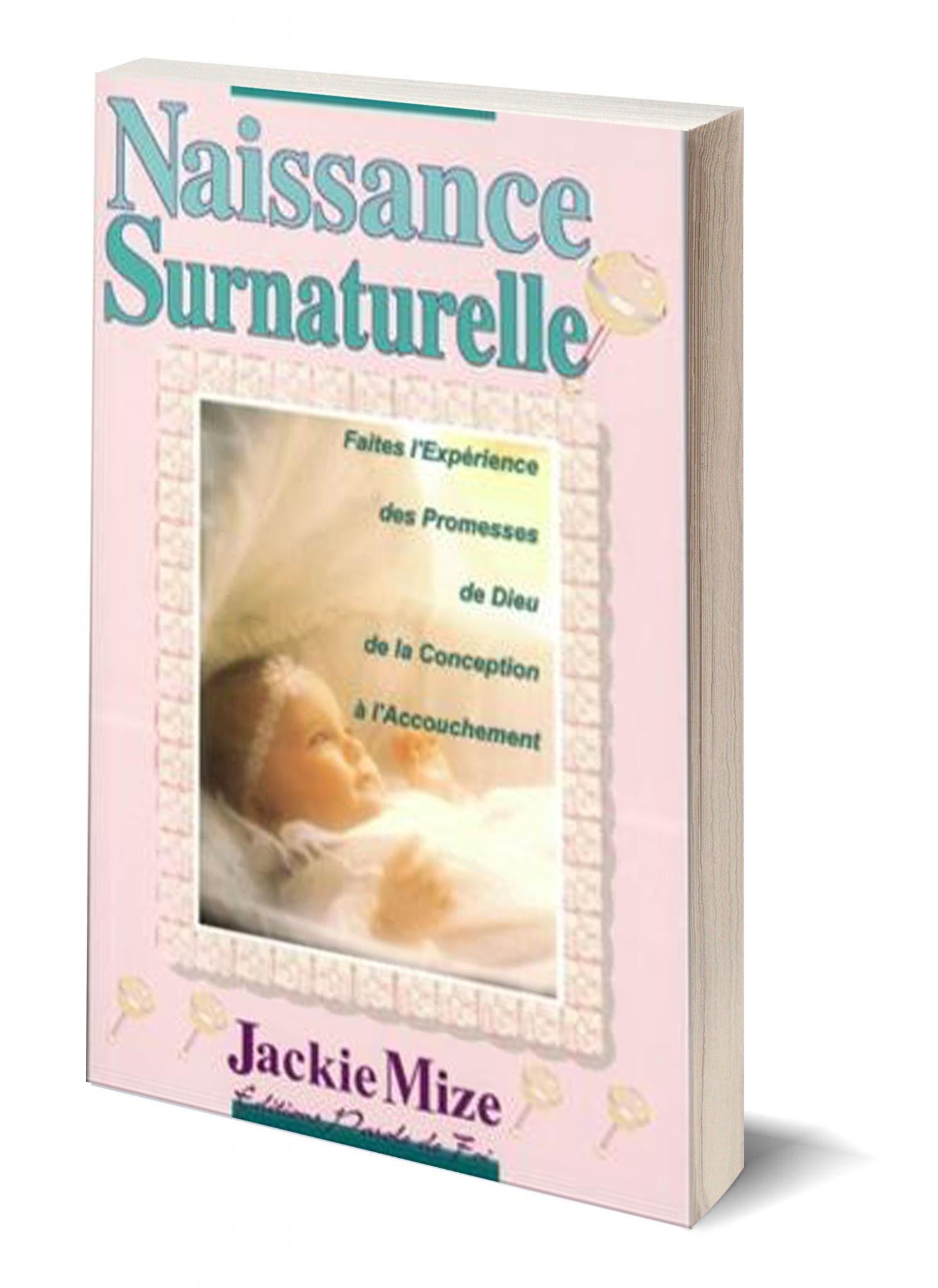 Naissance Surnaturelle - Jackie Mize