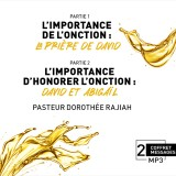 L'importance de l'onction et d'honorer l'onction